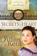 Secrets of the Heart by Author Jillian Kent